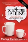 The Teaching of Talking: Learn to Do Expert Speech Therapy at Home with Children and Adults Cover Image