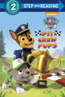 Pit Crew Pups (Paw Patrol) (Step into Reading) Cover Image