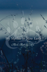 My Mother Is Now Earth Cover Image