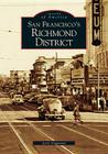 San Francisco's Richmond District (Images of America (Arcadia Publishing)) Cover Image