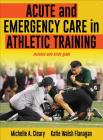 Acute and Emergency Care in Athletic Training Cover Image