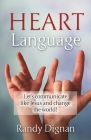 Heart Language: Let's communicate like Jesus and change the world! Cover Image