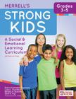 Merrell's Strong Kids--Grades 3-5: A Social and Emotional Learning Curriculum, Second Edition Cover Image