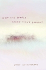 Now the World Takes These Breaths Cover Image