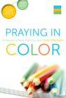 Praying In Color: Drawing a New Path to God--Portable Edition Cover Image