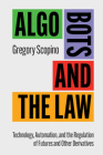 Algo Bots and the Law Cover Image
