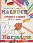 Malbuch Deutsch - Spanisch I Spanisch Lernen F Cover Image