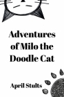 Adventures of Milo the Doodle Cat Cover Image