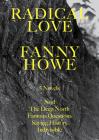 Radical Love: Five Novels Cover Image