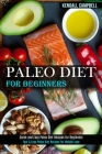 Paleo Diet for Beginners: Quick and Easy Paleo Diet Recipes for Beginners (Fast & Easy Paleo Diet Recipes for Weight Lose) Cover Image