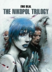 The Nikopol Trilogy Cover Image