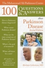 The Muhammad Ali Parkinson Center 100 Questions & Answers about Parkinson Disease Cover Image