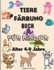 Tiere-Malbuch für Kinder im Alter von 4-9 Jahren: Erstaunliche Tiere wie Bären, Hirsche, Tiger, Löwen und viele mehr- Happy Animals Coloring Designs f Cover Image