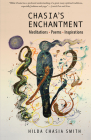 Chasia's Enchantment: Meditations, Poems and Inspirations Cover Image