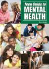 Teen Guide to Mental Health Cover Image