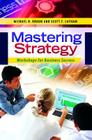 Mastering Strategy: Workshops for Business Success Cover Image