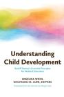 Understanding Child Development: Rudolf Steiner's Essential Principles for Waldorf Education Cover Image