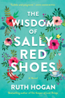The Wisdom of Sally Red Shoes: A Novel Cover Image