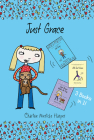 Just Grace Three Books in One!: Just Grace, Still Just Grace, Just Grace Walks the Dog Cover Image
