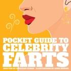 Pocket Guide to Celebrity Farts Cover Image