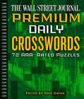 The Wall Street Journal Premium Daily Crosswords, 3: 72 Aaa-Rated Puzzles Cover Image