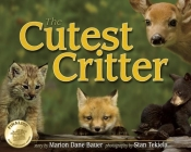 The Cutest Critter (Wildlife Picture Books) Cover Image
