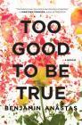 Too Good to Be True: A Memoir Cover Image
