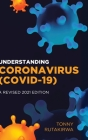 Understanding Coronavirus (COVID-19): A Revised 2021 Edition Cover Image