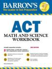 ACT Math and Science Workbook (Barron's Test Prep) Cover Image
