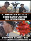 Alzheimer's Disease: Home Care Planning and Management Cover Image
