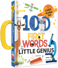 100 First Words for Your Little Genius: A Carry Along Book: A Carry Along Book Cover Image
