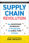 Supply Chain Revolution: How Blockchain Technology Is Transforming the Global Flow of Assets Cover Image