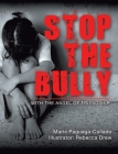 Stop the Bully: With the Angel of Friendship Cover Image