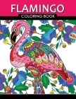 Flamingo Coloring Book: Adults Coloring Book (Zentangle and Doodle Design) Cover Image