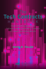 The Tech Contracts Handbook: Software Licenses, Cloud Computing Agreements, and Other It Contracts for Lawyers and Businesspeople Cover Image