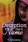 Deception Has A Name: A Standalone Novel Cover Image