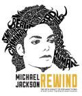 Michael Jackson: Rewind: The Life and Legacy of Pop Music's King Cover Image
