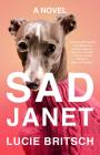 Sad Janet: A Novel Cover Image