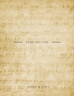 Song Writing Music & Lyric: 12 Starve for Music Writer, Producer and Staff, 100 Pages with Manuscript and Title Above Each Page, Large Print Cover Image