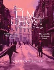 Tiny Tim and The Ghost of Ebenezer Scrooge *Children's Edition* (With Christmas Carols) Cover Image