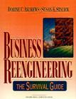 Business Reengineering: The Survival Guide (Yourdon Press Computing Series) Cover Image