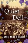 Quiet Dell: A Novel Cover Image