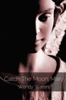 Catch The Moon, Mary Cover Image