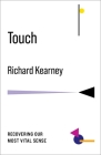 Touch: Recovering Our Most Vital Sense (No Limits) Cover Image