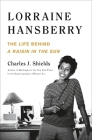 Lorraine Hansberry: The Life Behind A Raisin in the Sun Cover Image