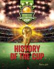 History of the Cup: The Road to the World's Most Popular Cup Cover Image