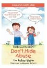 Bobby and Mandee's Don't Hide Abuse: Children's Safety Book Cover Image