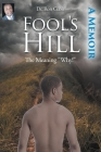 Fool's Hill: The Meaning