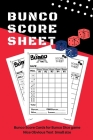 Bunco Score Sheets: V.11 Perfect 120 Bunco Score Cards for Bunco Dice game - Nice Obvious Text - Small size 6*9 inch Cover Image