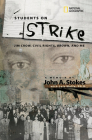Students on Strike: Jim Crow, Civil Rights, Brown, and Me Cover Image
